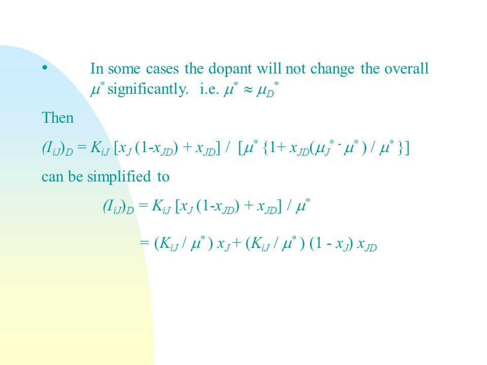 = (KiJ / m* ) xJ + (KiJ / m* ) (1 - xJ) xJD
