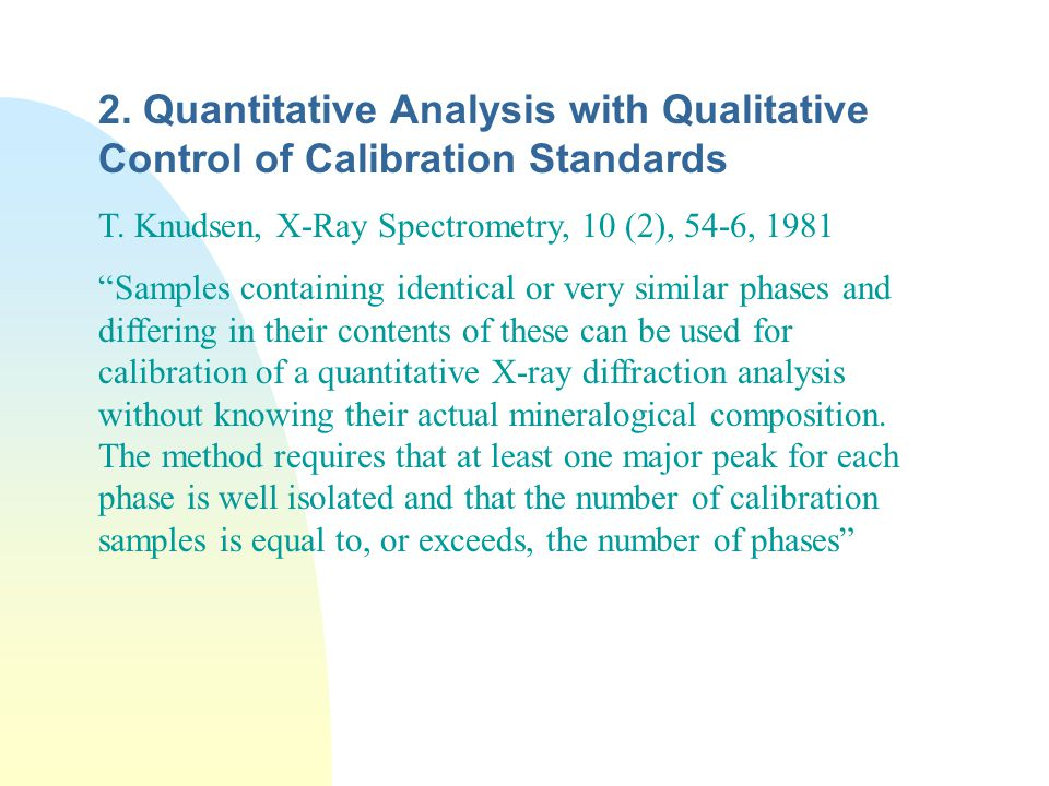 2. Quantitative Analysis with Qualitative Control of Calibration Standards