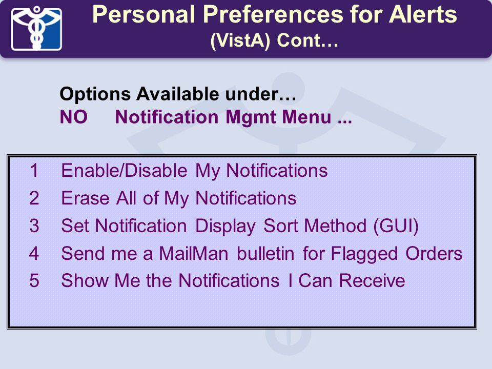 Personal Preferences for Alerts (VistA) Cont…
