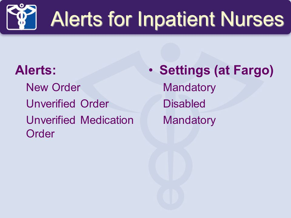 Alerts for Inpatient Nurses