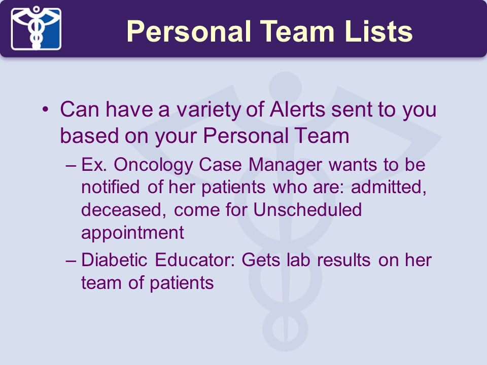 Personal Team Lists Can have a variety of Alerts sent to you based on your Personal Team.
