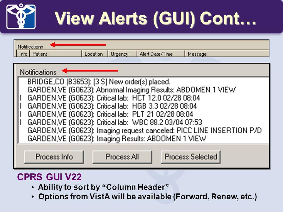 View Alerts (GUI) Cont…