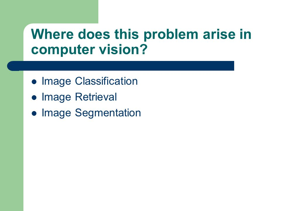 Where does this problem arise in computer vision