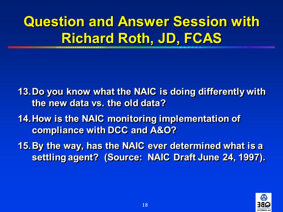 Question and Answer Session with Richard Roth, JD, FCAS