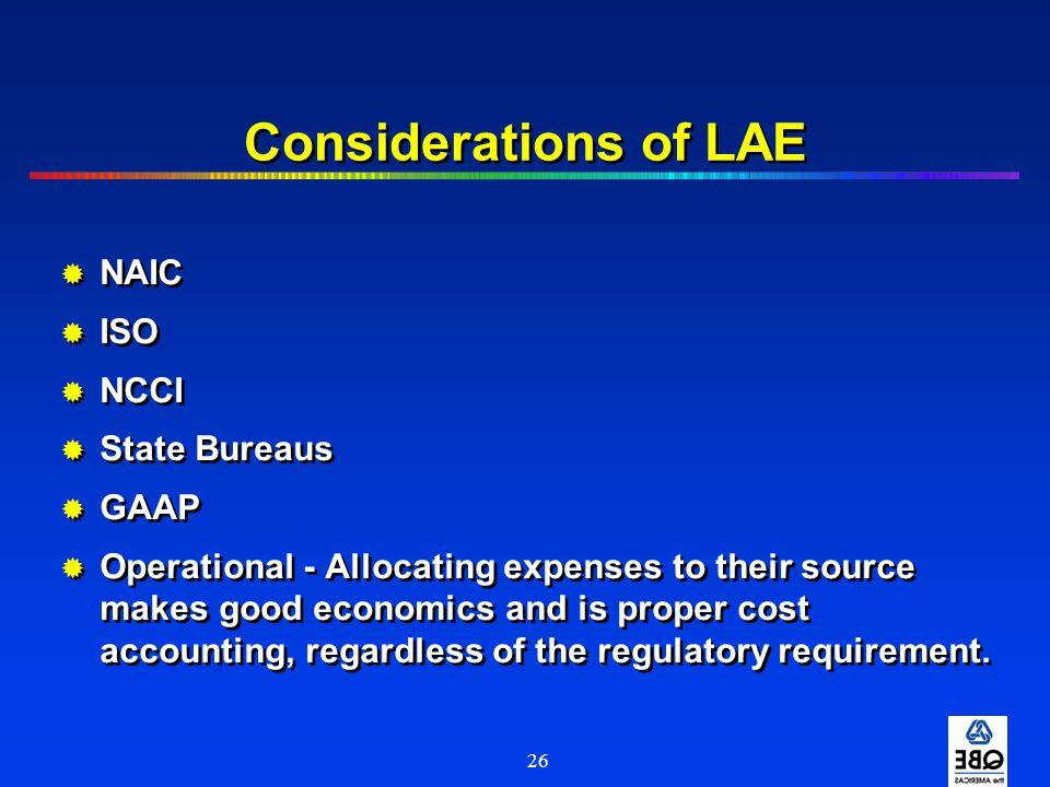 Considerations of LAE NAIC ISO NCCI State Bureaus GAAP