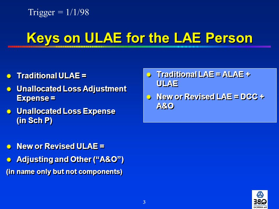 Keys on ULAE for the LAE Person
