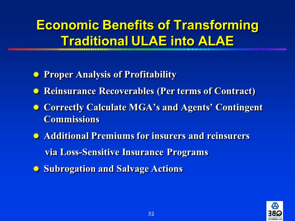 Economic Benefits of Transforming Traditional ULAE into ALAE