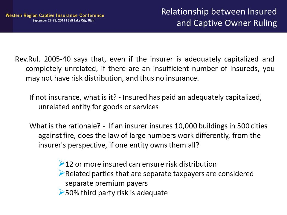 Relationship between Insured and Captive Owner Ruling