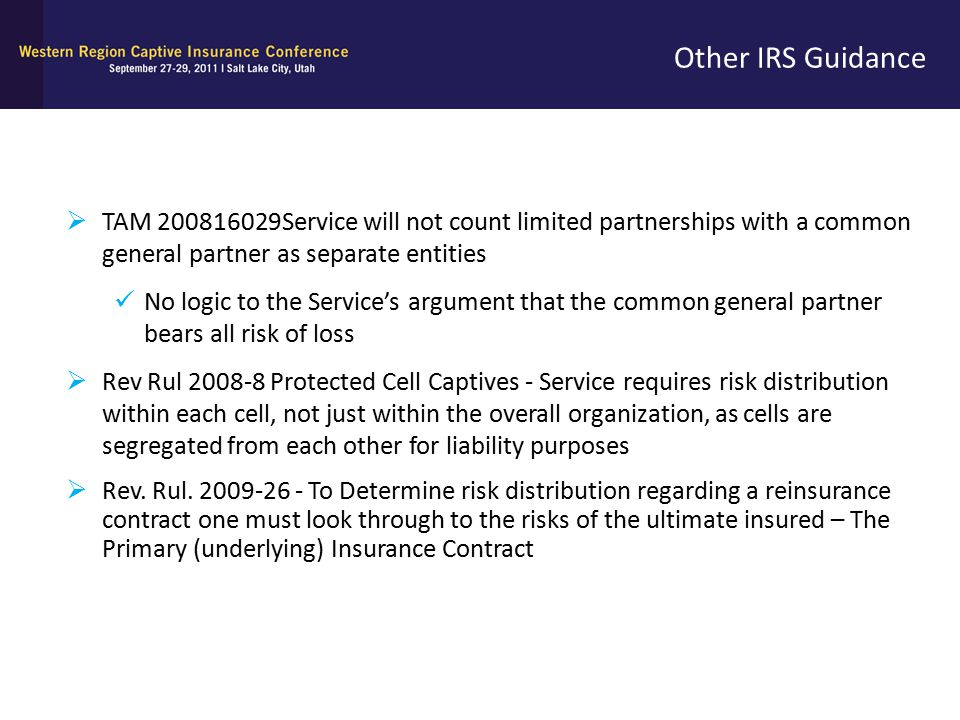Other IRS Guidance TAM 200816029Service will not count limited partnerships with a common general partner as separate entities.