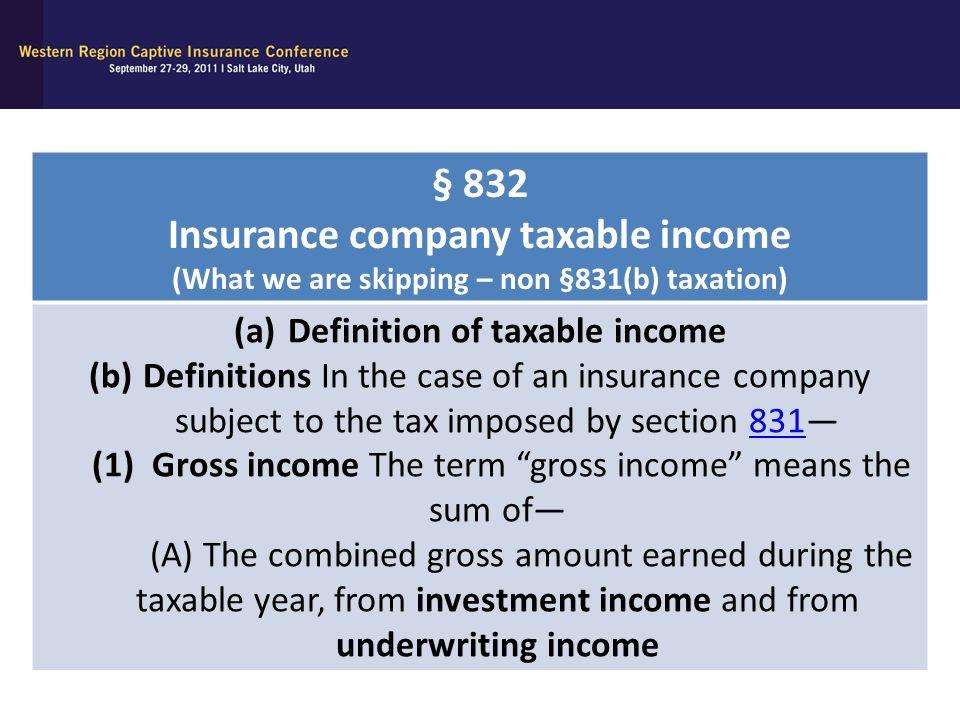 § 832 Insurance company taxable income