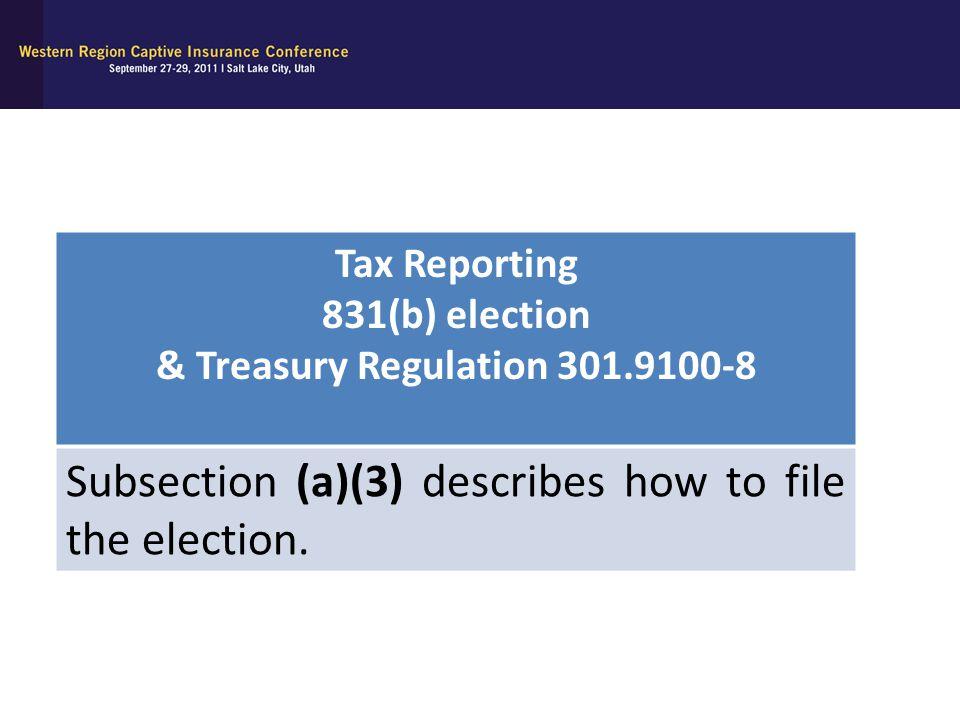 & Treasury Regulation 301.9100-8
