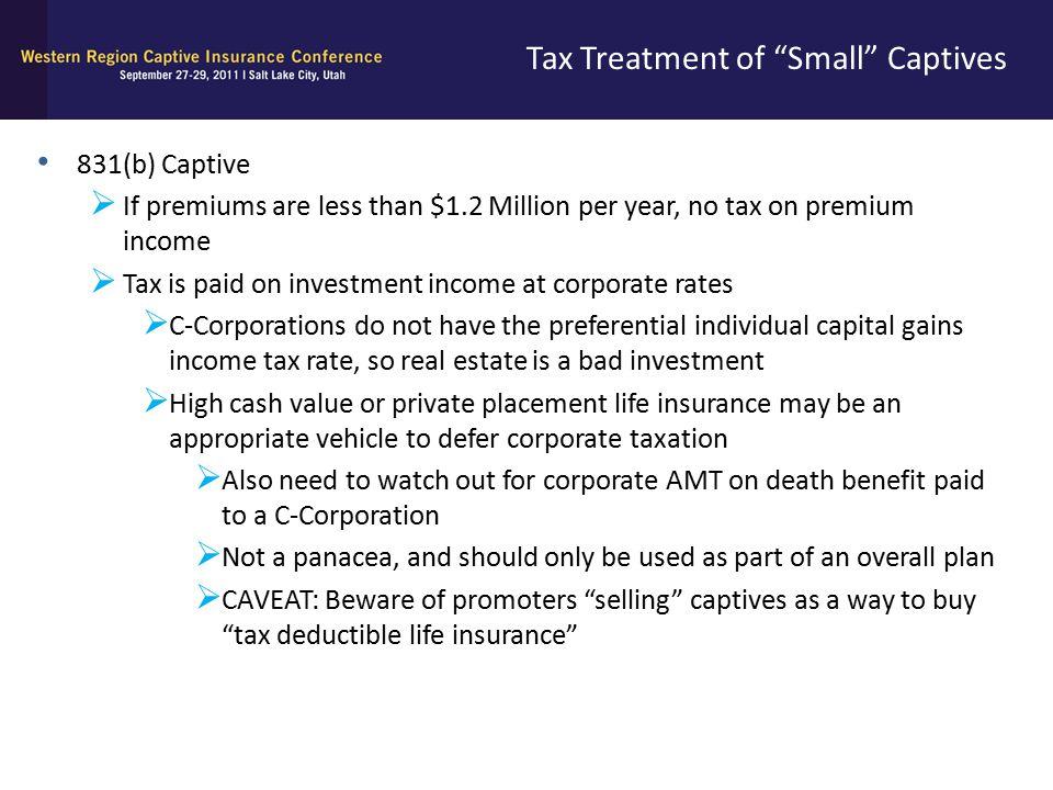 Tax Treatment of Small Captives