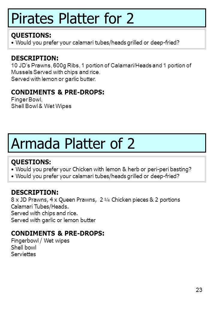 Pirates Platter for 2 Armada Platter of 2 QUESTIONS: DESCRIPTION: