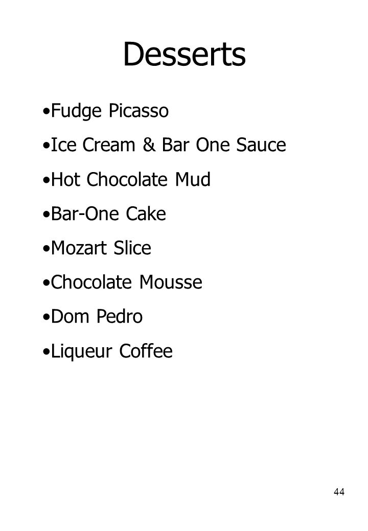 Desserts Fudge Picasso Ice Cream & Bar One Sauce Hot Chocolate Mud