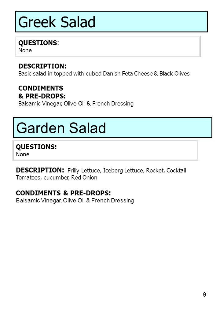 Greek Salad Garden Salad QUESTIONS: