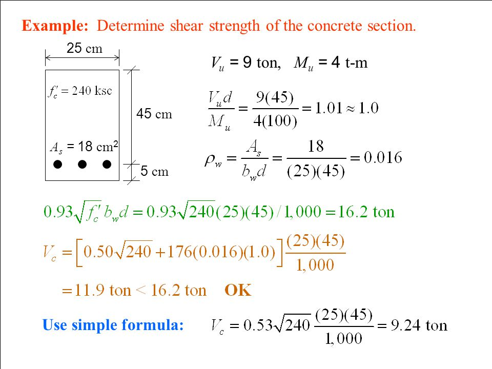 Example: Determine shear strength of the concrete section.