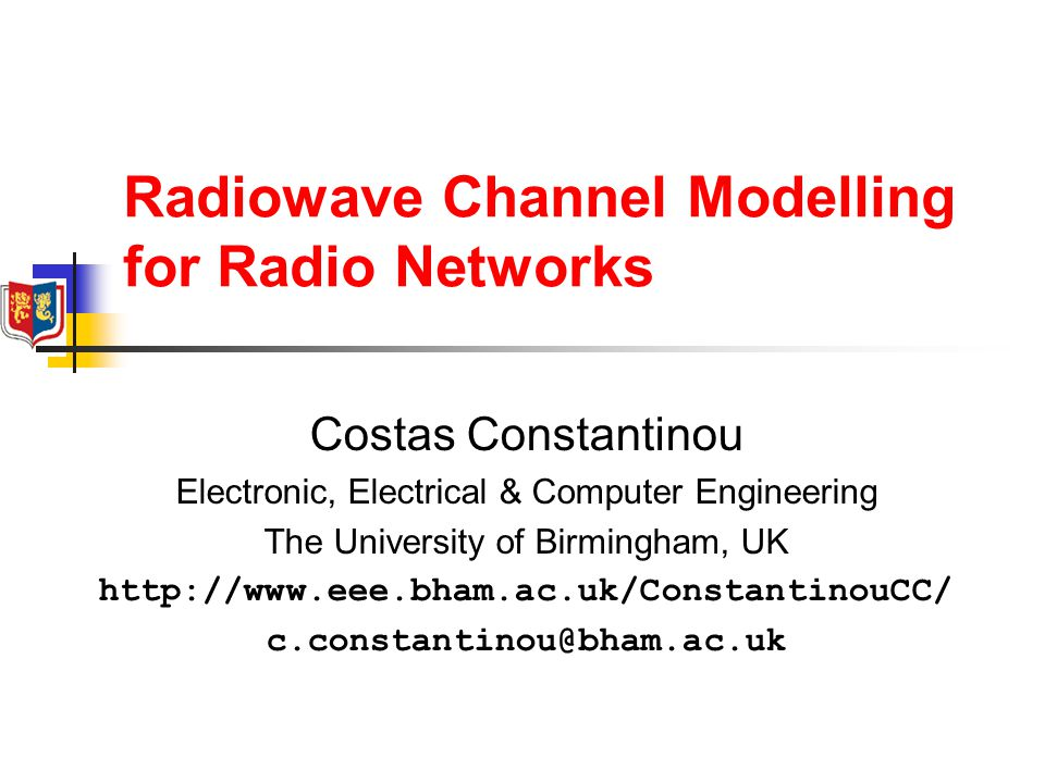 Radiowave Channel Modelling for Radio Networks