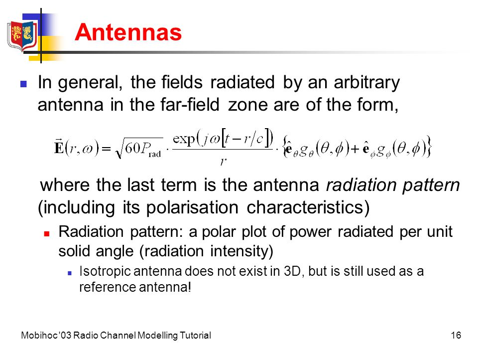Antennas In general, the fields radiated by an arbitrary antenna in the far-field zone are of the form,