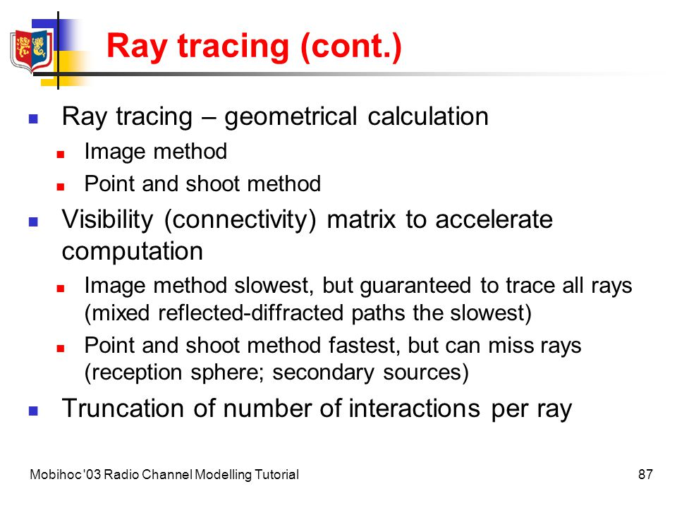 Ray tracing (cont.) Ray tracing – geometrical calculation