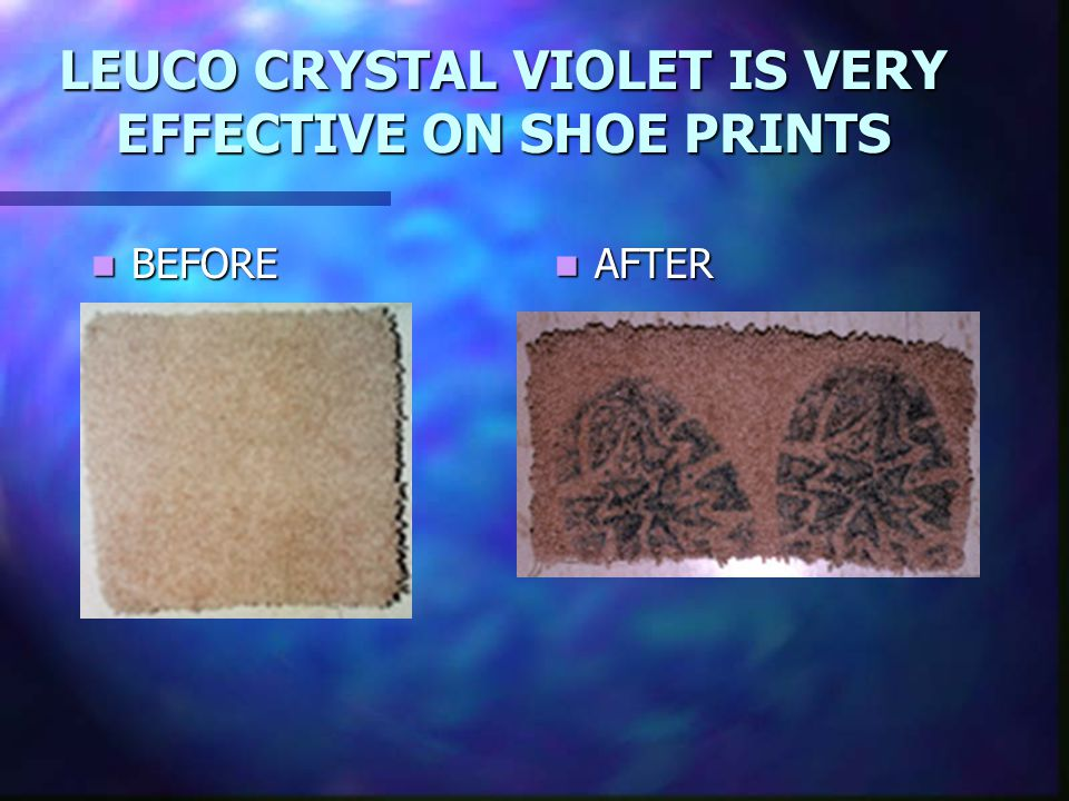 LEUCO CRYSTAL VIOLET IS VERY EFFECTIVE ON SHOE PRINTS