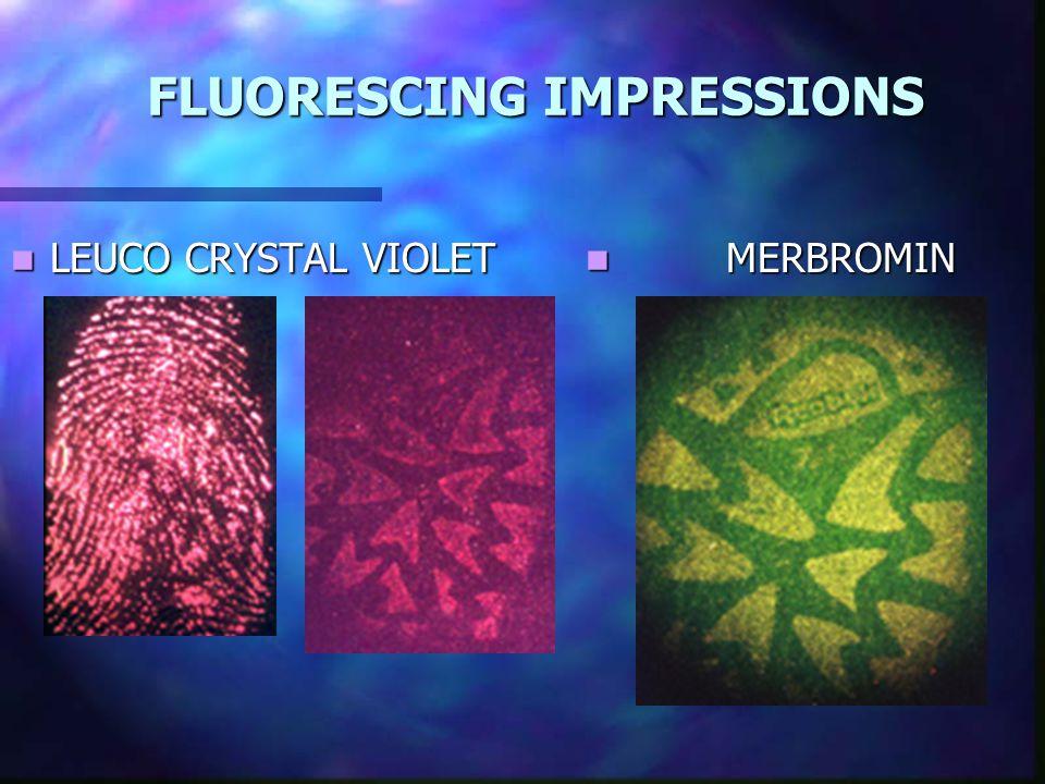 FLUORESCING IMPRESSIONS