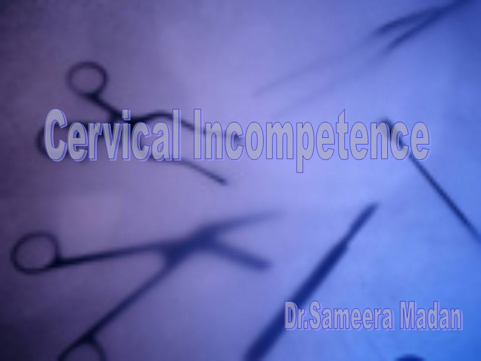 Cervical Incompetence