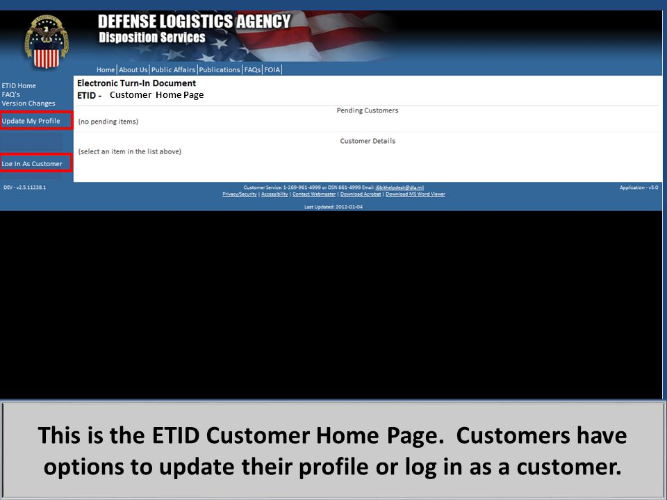 Customer Home Page ETID customer home page. Customers will use an modified AMPS process to request access.