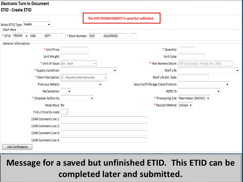 When a customer saves an ETID that is not finished, they will get this message.