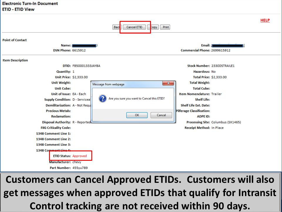 Customers can now cancel an approved ETID.