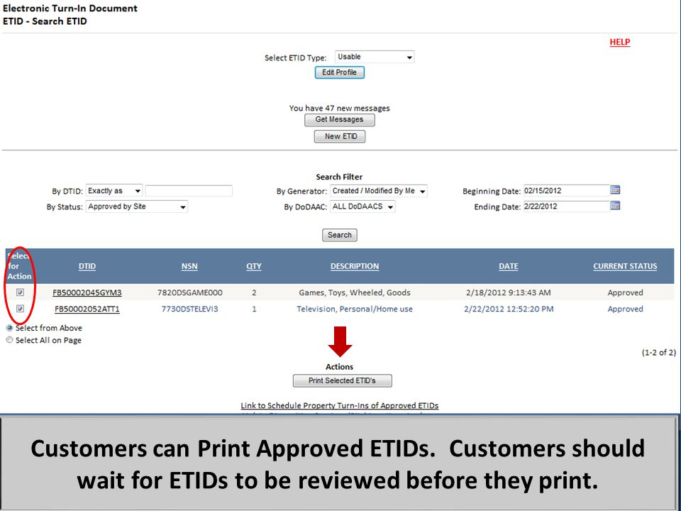 Customers can Print Approved ETIDs