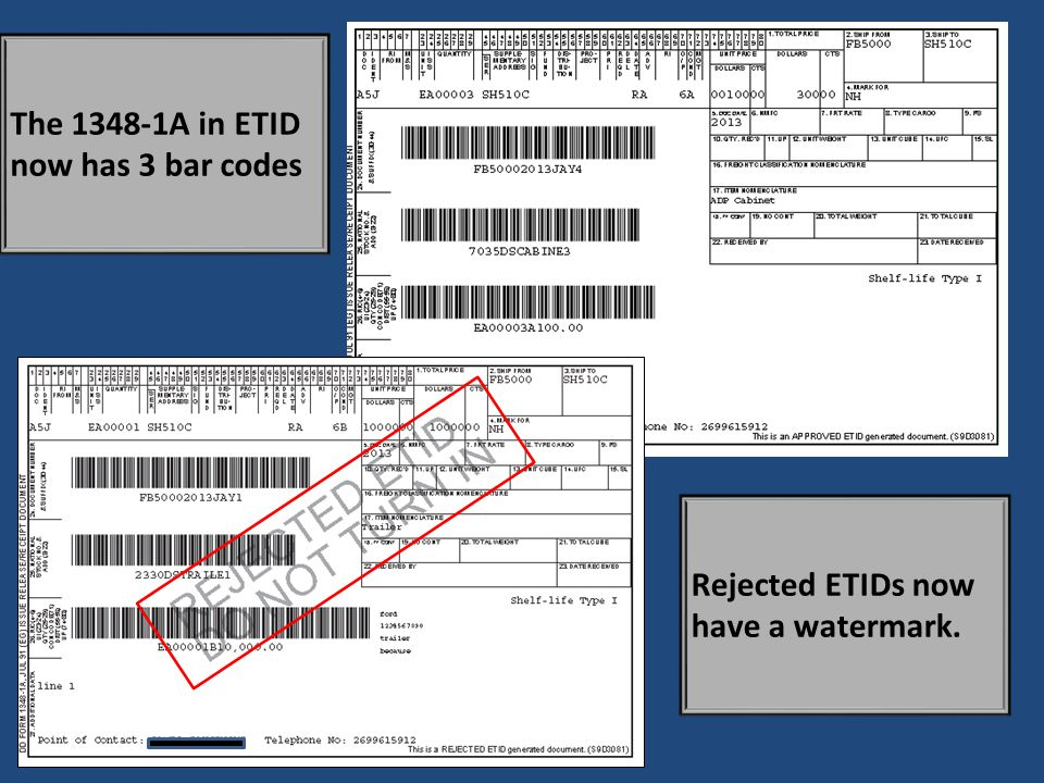 The 1348-1A in ETID now has 3 bar codes