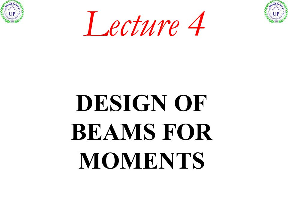 DESIGN OF BEAMS FOR MOMENTS