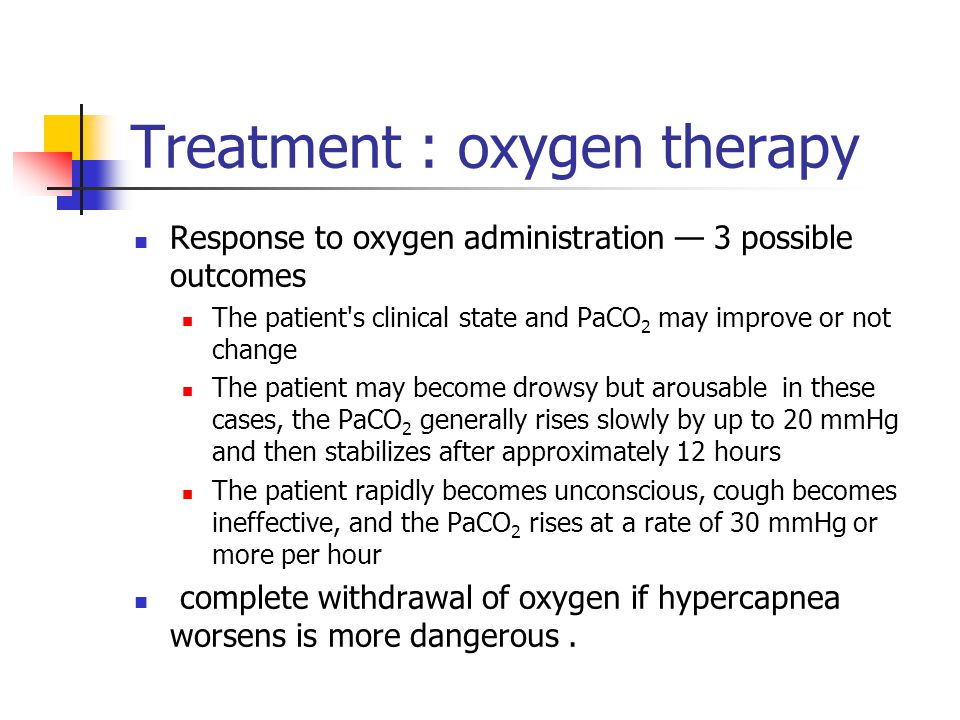Treatment : oxygen therapy
