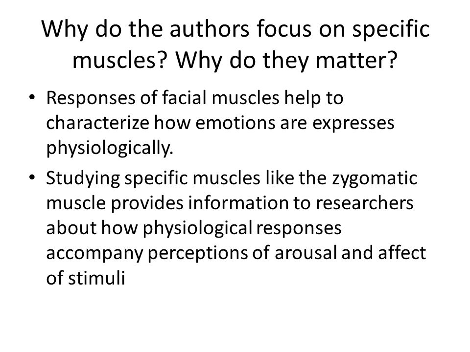 Why do the authors focus on specific muscles Why do they matter