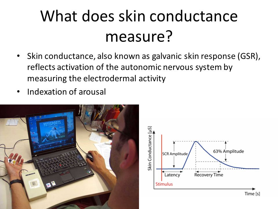 What does skin conductance measure