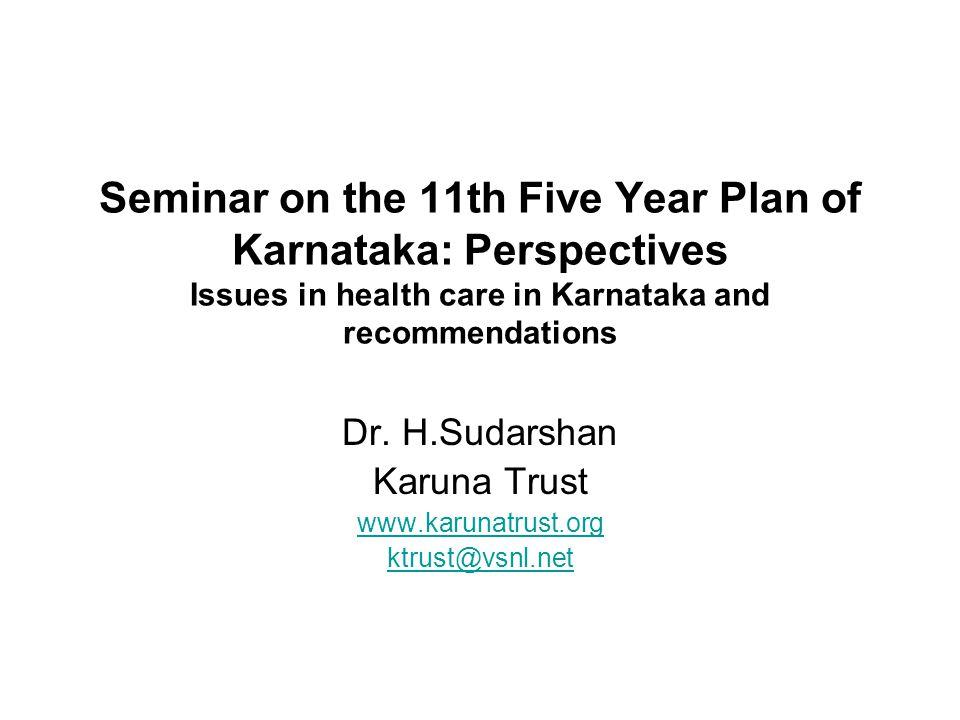 Dr. H.Sudarshan Karuna Trust www.karunatrust.org ktrust@vsnl.net