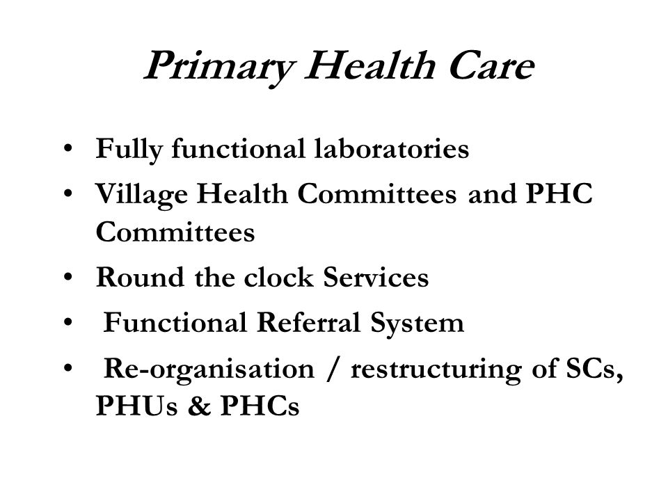 Primary Health Care Fully functional laboratories