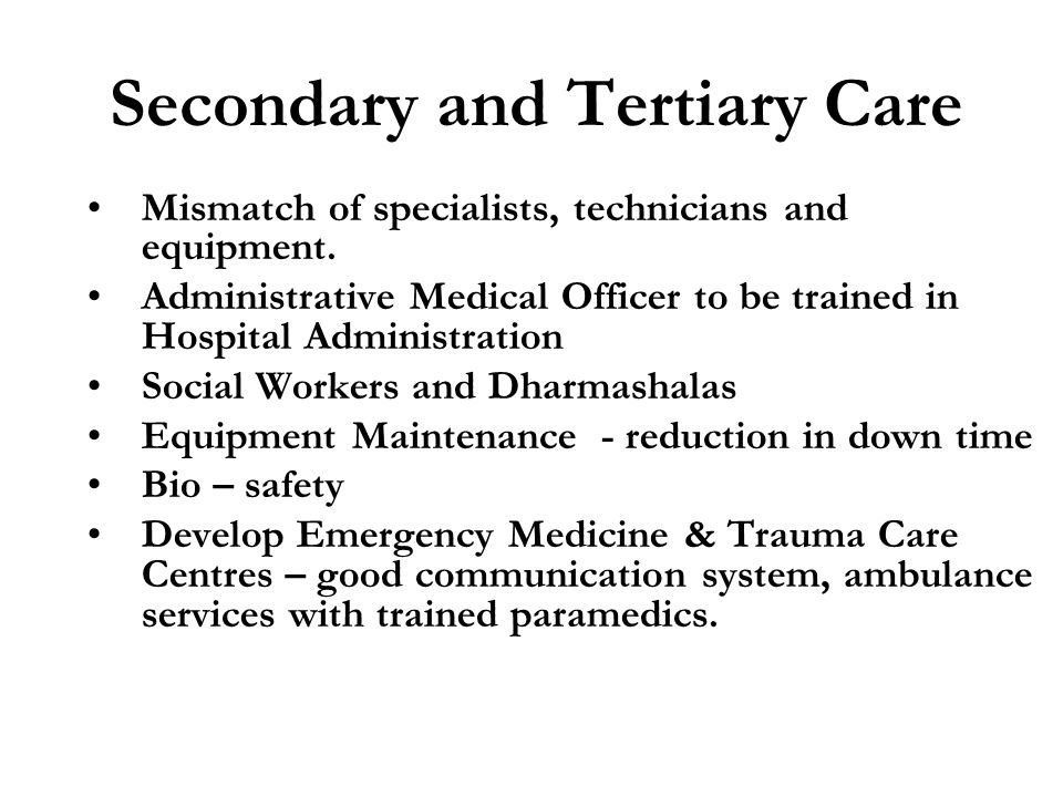 Secondary and Tertiary Care