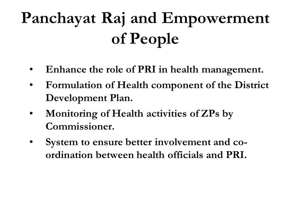 Panchayat Raj and Empowerment of People