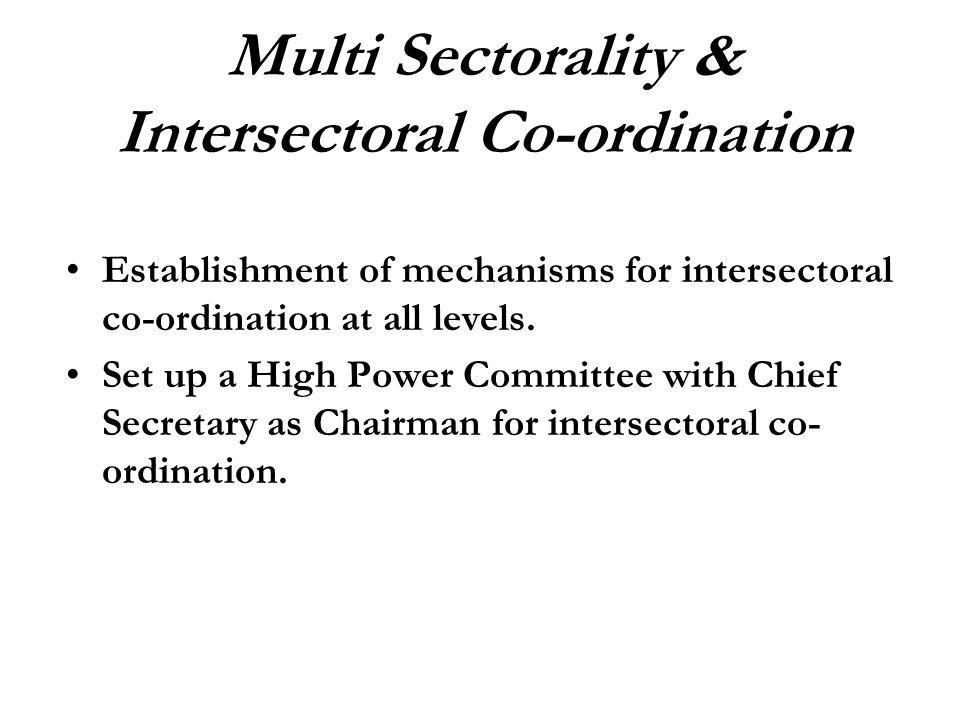 Multi Sectorality & Intersectoral Co-ordination