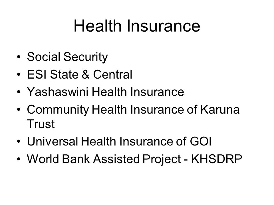 Health Insurance Social Security ESI State & Central
