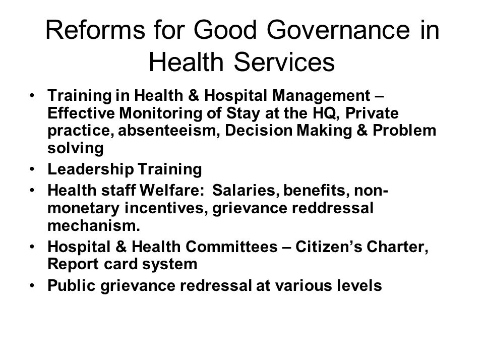 Reforms for Good Governance in Health Services