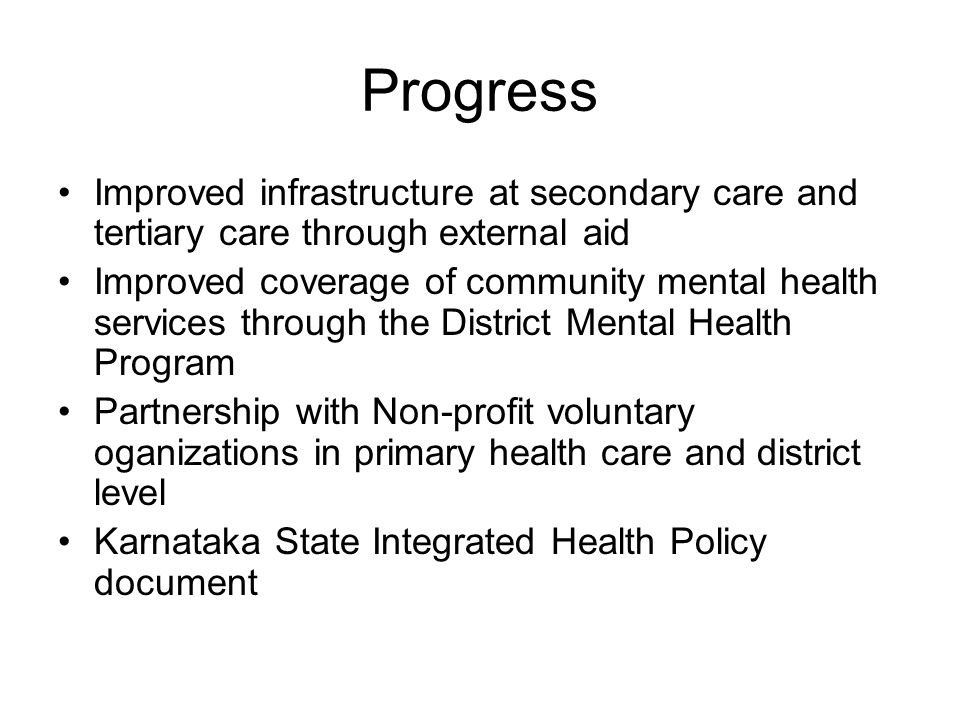 Progress Improved infrastructure at secondary care and tertiary care through external aid.