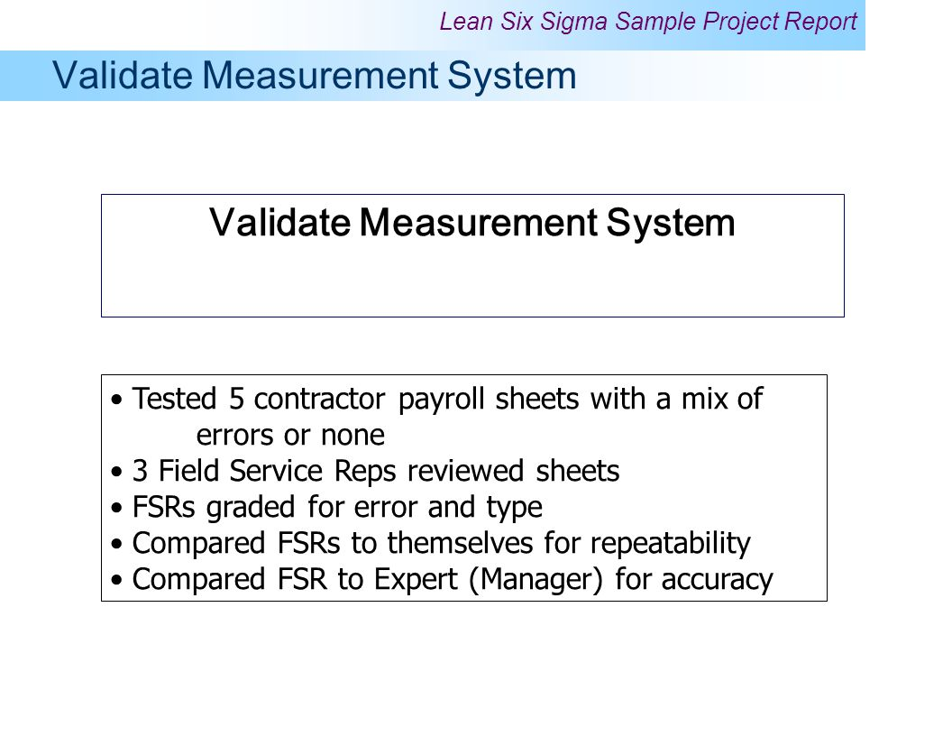 Validate Measurement System