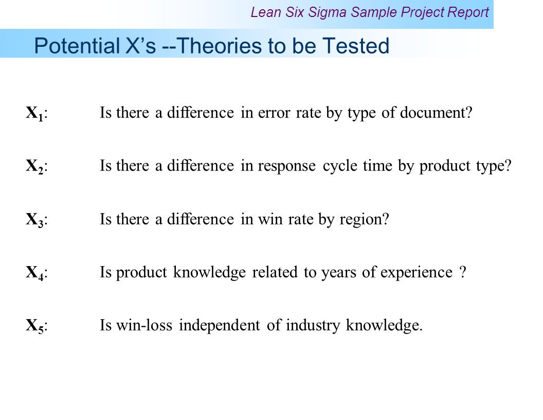 Potential X's --Theories to be Tested
