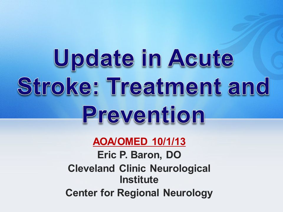 Update in Acute Stroke: Treatment and Prevention