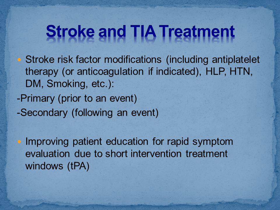 Stroke and TIA Treatment