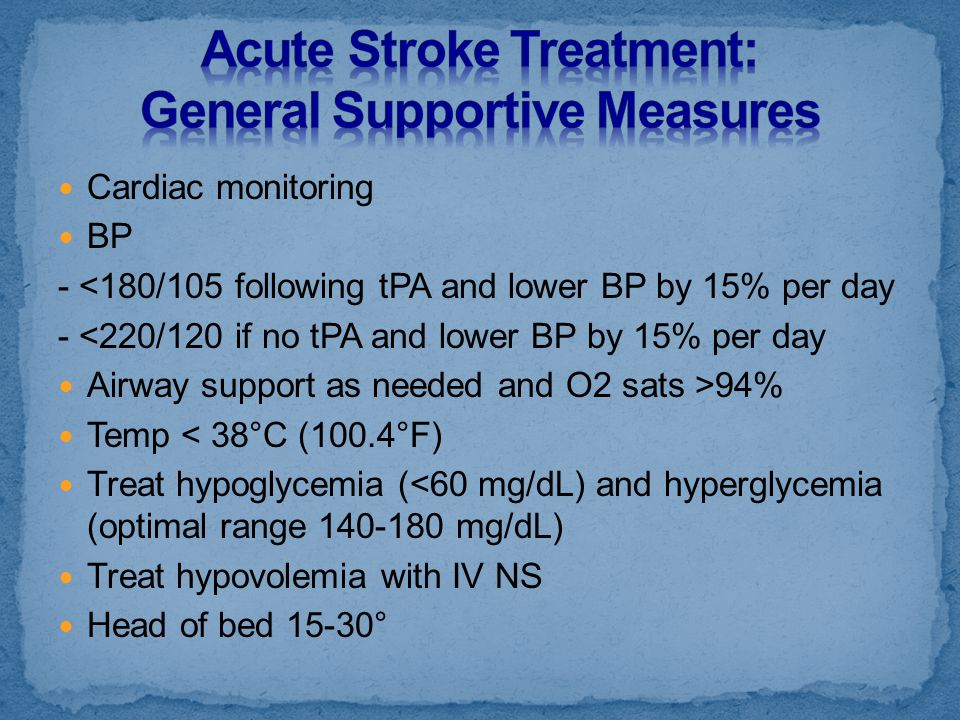Acute Stroke Treatment: General Supportive Measures