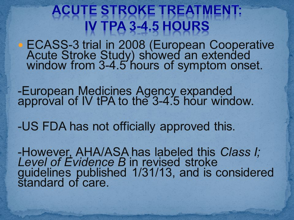 Acute Stroke Treatment: IV tPA 3-4.5 hours