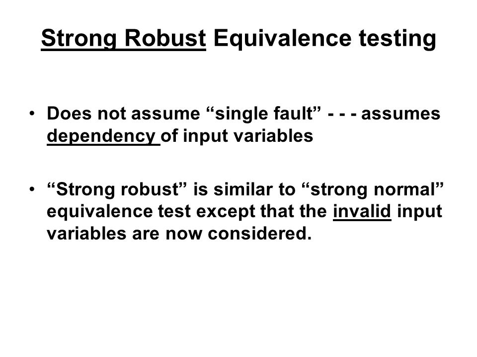 Strong Robust Equivalence testing
